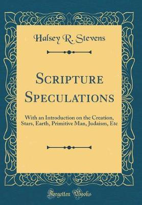 Scripture Speculations by Halsey R Stevens image