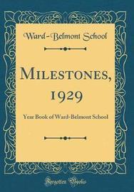 Milestones, 1929 by Ward-Belmont School