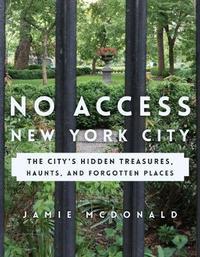 No Access New York City by Jamie McDonald