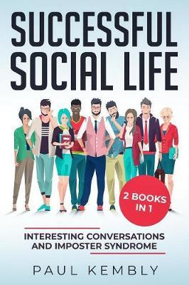 Successful Social Life by Paul Kembly image