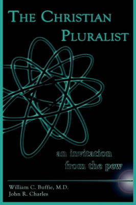 The Christian Pluralist by William, C. Buffie image