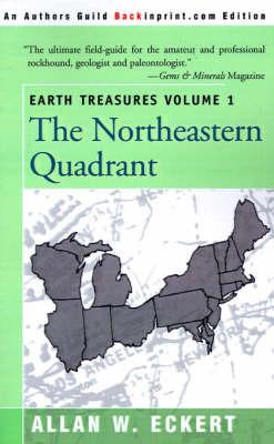 Earth Treasures, Vol. 1: Northeastern Quadrant by Allan W Eckert image