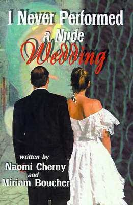 I Never Performed a Nude Wedding by Naomi Cherny image