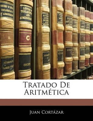 Tratado de Aritmtica by Juan Cortazar image