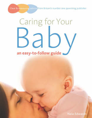 Caring for your baby by Naia Edwards