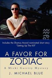 A Favor for Zodiac: A Micki Garrity Mystery by J. Michael Blue image