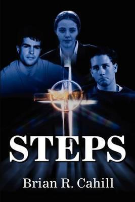 Steps by Brian R Cahill