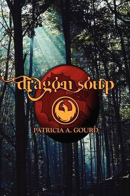 Dragon Soup by Patricia A. Gourd image