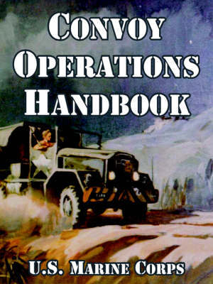 Convoy Operations Handbook by United States Marine Corps image