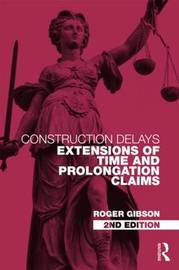 Construction Delays by Roger Gibson