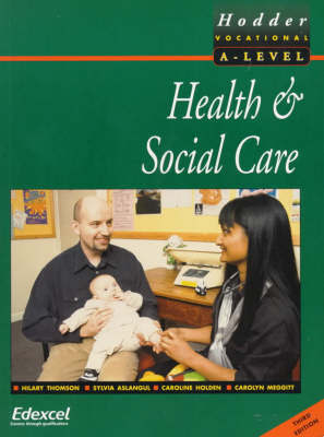 Health and Social Care for Advanced GNVQ by Hilary Thomson image