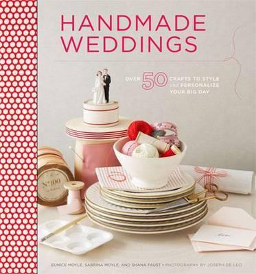 Handmade Weddings by Eunice Moyle