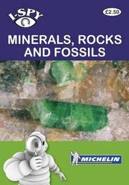 i-SPY Minerals, Rocks and Fossils by I Spy