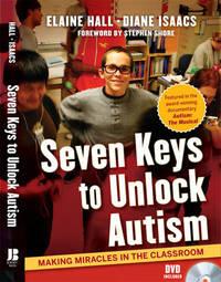 Seven Keys to Unlock Autism by Elaine Hall