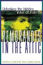 Rembrandts in the Attic by Kevin G Rivette