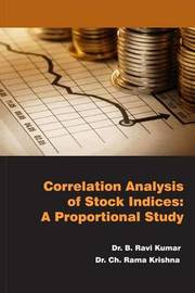 Correlation Analysis of Stock Indices by Dr B Ravi Kumar