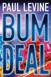 Bum Deal by Paul Levine