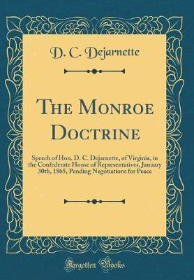 The Monroe Doctrine by D C Dejarnette image