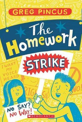 The Homework Strike by Greg Pincus image