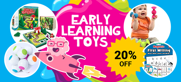 20% off Select Early Learning Toys!