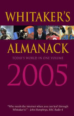 Whitaker's Almanack 2005: 2005