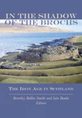 In the Shadow of the Brochs by Beverley Balin Smith image