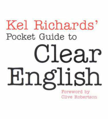 Pocket Guide to Clear English by Kel Richards