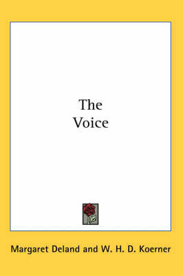 The Voice by Margaret Deland