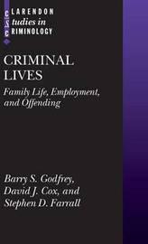 Criminal Lives by Barry S. Godfrey image