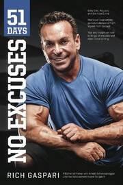 51 Days no excuses - By Rich Gaspari