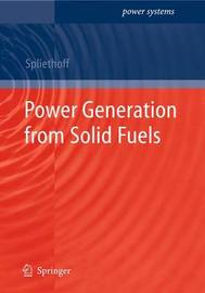 Power Generation from Solid Fuels by Hartmut Spliethoff