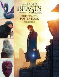 Fantastic Beasts and Where to Find Them: The Beasts Poster Book by Scholastic