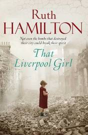 That Liverpool Girl by Ruth Hamilton image