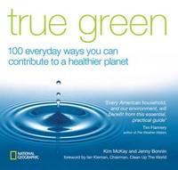 True Green by Kim McKay