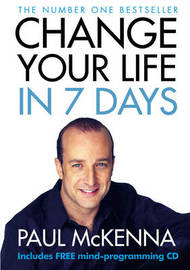 Change Your Life In Seven Days (with CD) by Paul McKenna image