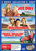 Joe Dirt / Benchwarmers / Deuce Bigalow European Gigolo - 3 Movie Collector's Pack (3 Disc Set) on DVD