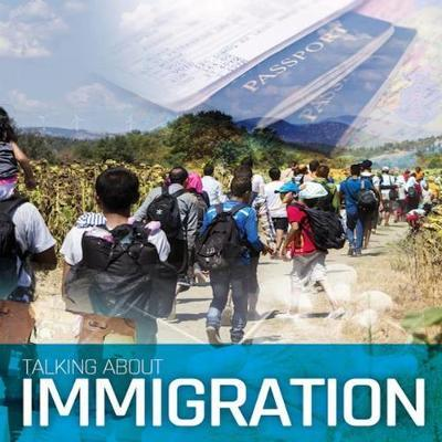 Talking About Immigration by Sarah Levete