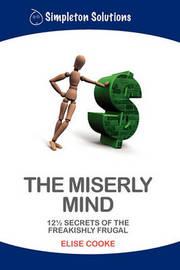 The Miserly Mind by Elise Cooke image