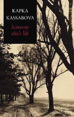 Someone Else's Life by Kapka Kassabova image