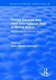 Family Centres and Their International Role in Social Action
