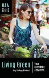 Living Green by Amy Hackney Blackwell