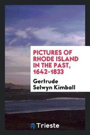 Pictures of Rhode Island in the Past, 1642-1833 by Gertrude Selwyn Kimball image