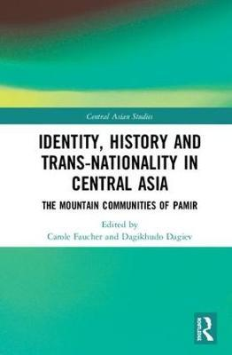 Identity, History and Trans-Nationality in Central Asia