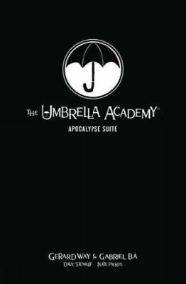 The Umbrella Academy Library Editon Volume 1: Apocalypse Suite by Gerard Way image