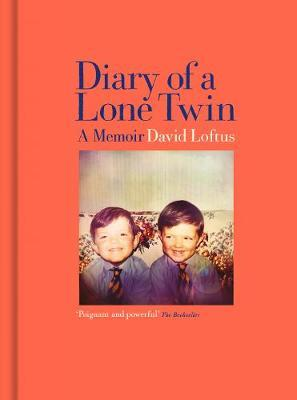 Diary of a Lone Twin by David Loftus