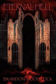 Eternal Hell by Brandon Woodcock image