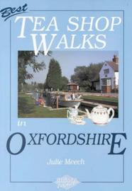 Best Tea Shop Walks in Oxfordshire by Julie Meech image