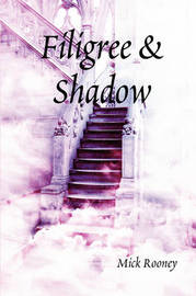 Filigree & Shadow by Mick Rooney image