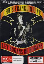 Chris Franklin Live - Let Bogans Be Bogans on DVD