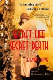Secret Life, Secret Death by Genevieve Davis